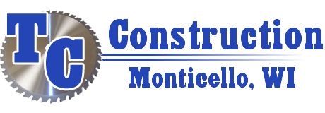 TC Construction and Remodeling Services Monticello Wisconsin